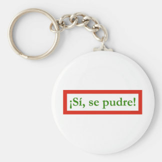 si se pudre puede yes i can obama keychain