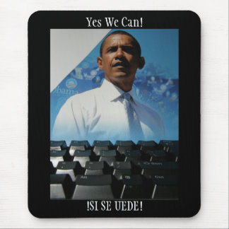 !SI SE UEDE!...YES WE CAN MOUSE PAD