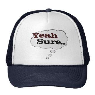 Sí seguro piense el gorra de la burbuja