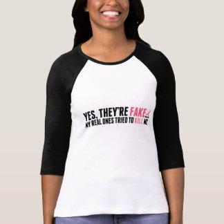 """""""Sí, son falsificación…"""" Camiseta de las señoras"""