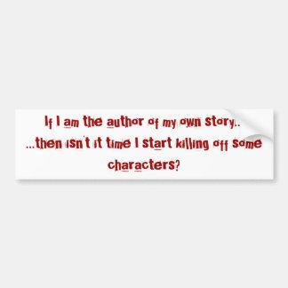 Si soy el autor de mi propia historia…. pegatina para auto