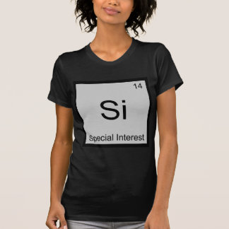 Si - Special Interest Funny Chemistry Element Tee