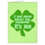 Si su teléfono no suena mañana es yo felicitacion