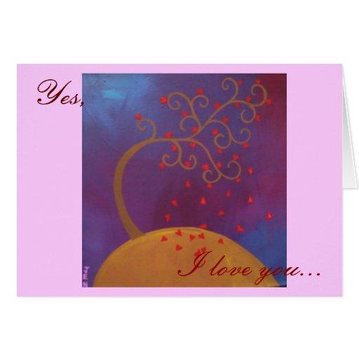 Sí, te amo… tarjeta de felicitación