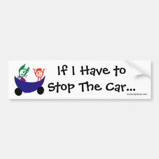 Si tengo que parar el coche. pegatina para el para pegatina de parachoque