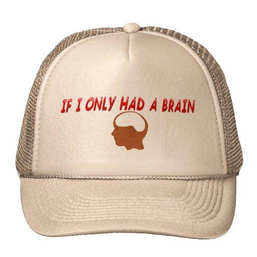 Si tenía solamente un gorra del cerebro