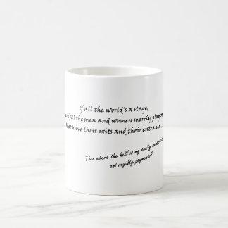 ` Si todo el mundo es una etapa…' Taza De Café