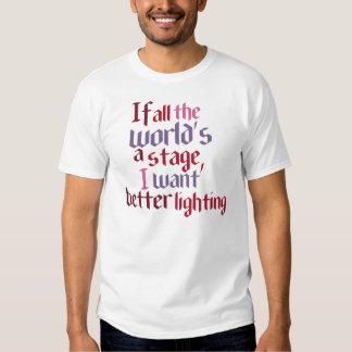 Si todo el mundo es una etapa yo quiera una mejor remera
