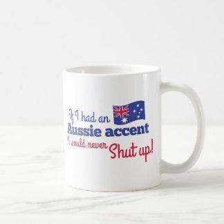 si tuviera un acento australiano nunca cerraría taza de café