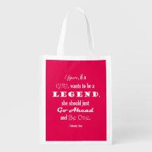 Si un chica quiere ser una leyenda bolsa reutilizable