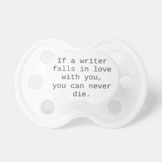 """""""Si un escritor cae en amor con usted…"""" productos Chupete De Bebé"""