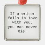 """""""Si un escritor cae en amor con usted…"""" productos Ornaments Para Arbol De Navidad"""
