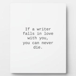 """""""Si un escritor cae en amor con usted…"""" productos Placas De Plastico"""