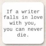 """""""Si un escritor cae en amor con usted…"""" productos Posavasos De Bebidas"""