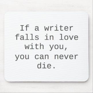 """""""Si un escritor cae en amor con usted…"""" productos Tapetes De Raton"""