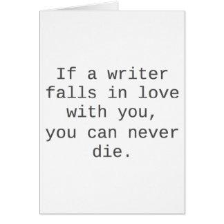"""""""Si un escritor cae en amor con usted…"""" productos Tarjeta De Felicitación"""