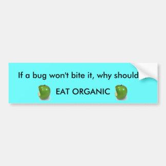 ¿Si un insecto no lo muerde…? Pegatina De Parachoque