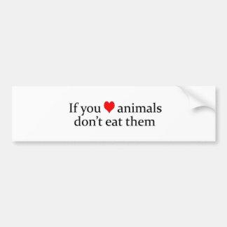 si usted ama animales etiqueta de parachoque