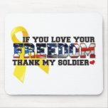 Si usted ama su libertad agradezca a mi soldado alfombrillas de ratones
