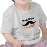 Si usted bigote yo es uno camisetas
