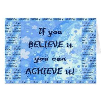 ¡Si usted cree usted puede alcanzar! Tarjeta Pequeña