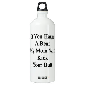 Si usted daña un oso mi mamá golpeará su extremo
