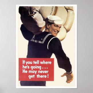 Si usted dice adónde él va… póster