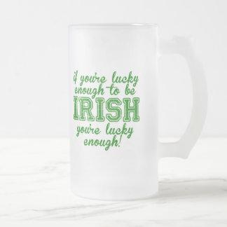 Si usted es bastante afortunado ser irlandés taza