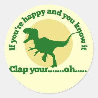 Si usted es feliz y usted lo sabe etiqueta redonda
