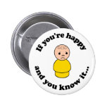 Si usted es feliz y usted lo sabe pin