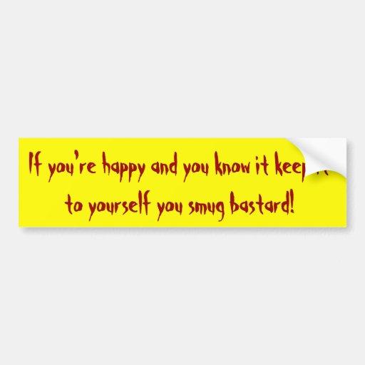 Si usted es feliz y usted sabe que lo guarda al yo etiqueta de parachoque