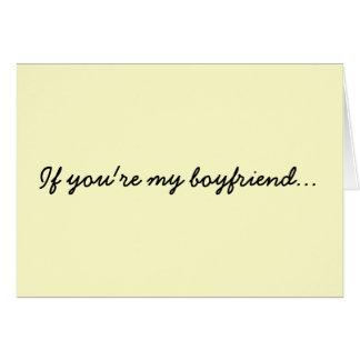 Si usted es mi novio… tarjeta de felicitación