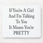 Si usted es un chica y estoy hablando con usted qu alfombrilla de raton