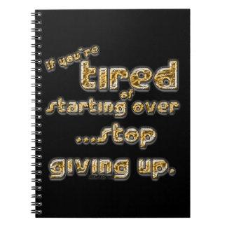 Si usted está cansado de comenzar sobre… libro de apuntes con espiral