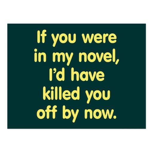 Si usted estaba en mi novela tarjeta postal