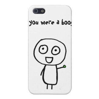 ¡Si usted fuera un booger, le escogería primero! iPhone 5 Carcasa
