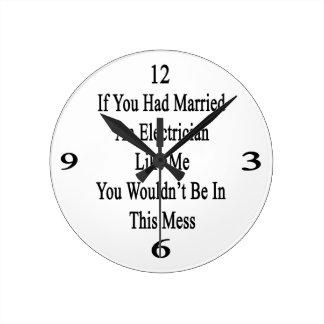 Si usted había casado a un electricista como mí reloj redondo mediano