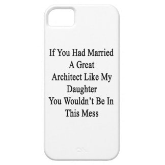 Si usted había casado a un gran arquitecto como mi iPhone 5 fundas