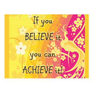 ¡Si usted lo cree usted puede alcanzarlo! Tarjetas Postales