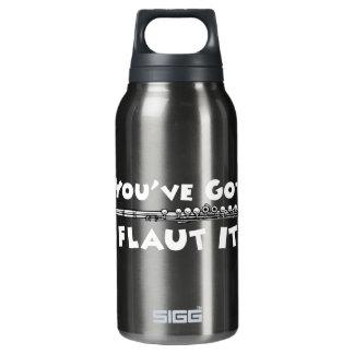 Si usted lo tiene - Flaut él Botella Isotérmica De Agua