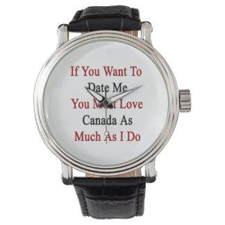 Si usted me quiere hasta la fecha usted debe amar relojes de pulsera