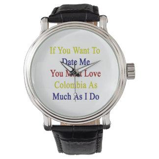 Si usted me quiere hasta la fecha usted debe amar reloj de mano