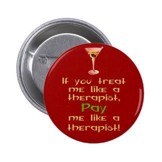Si usted me trata como un terapeuta pin