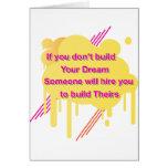 Si usted no construye su ideal… felicitaciones