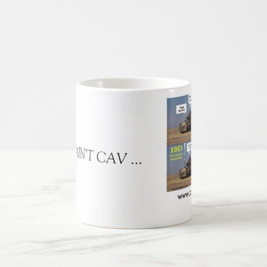 SI USTED NO ES CAV… TAZA DE CAFÉ