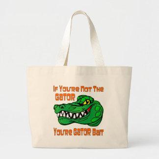 Si usted no es el cocodrilo usted es cebo del bolsa tela grande