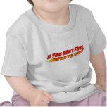 Si usted no es primer, usted es dura camisetas