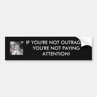 Si usted no es thenyou're ultrajado que no paga en etiqueta de parachoque
