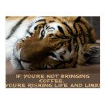 Si usted no está trayendo el café… postales