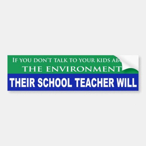 Si usted no habla con los niños sobre el ambiente etiqueta de parachoque